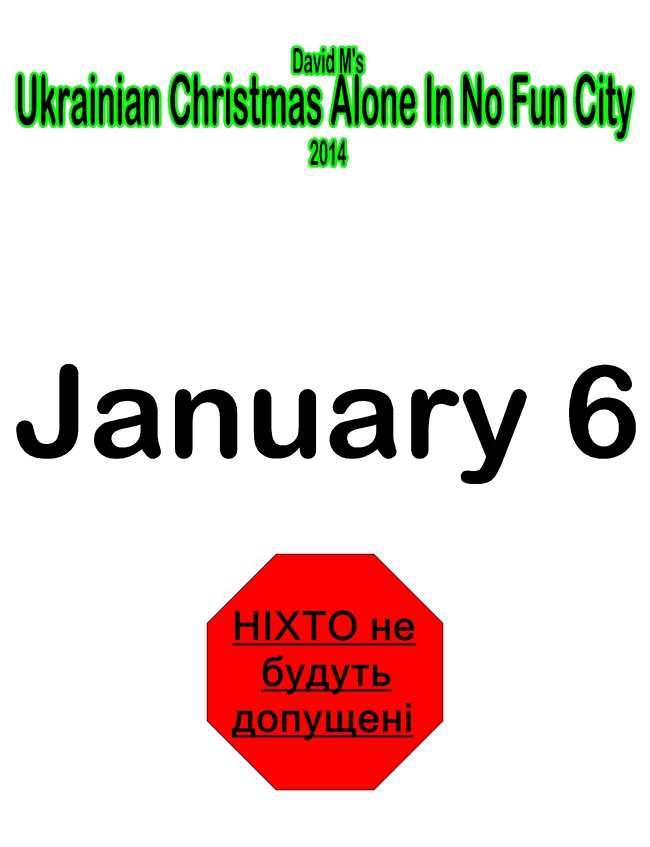 David M.'s Ukrainian Christmas In No Fun City 2014